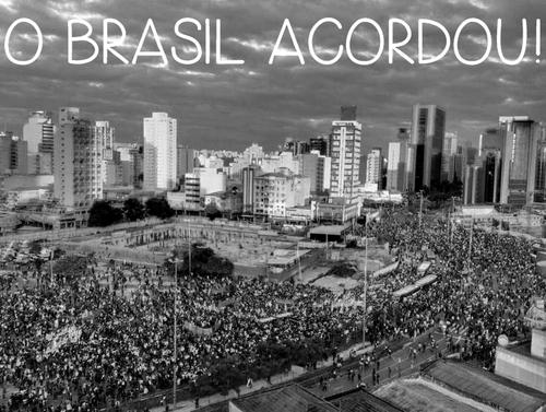 O Brasil Acordou!